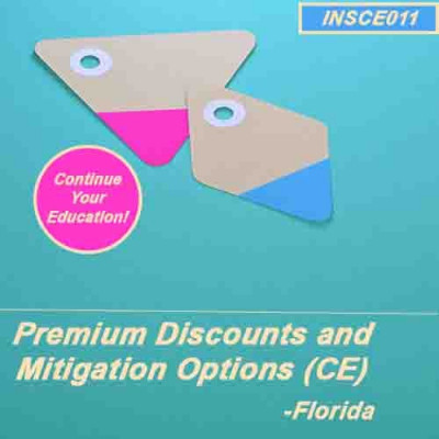Florida - PREMIUM DISCOUNTS & MITIGATION OPTIONS (CE) (INSCE011FL2)