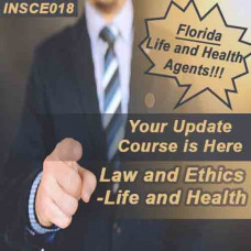 Florida: 5 hr 2-14, 2-15, 2-40 CE Law and Ethics Continuing Education for Life and Health Agents (INSCE018FL5g)